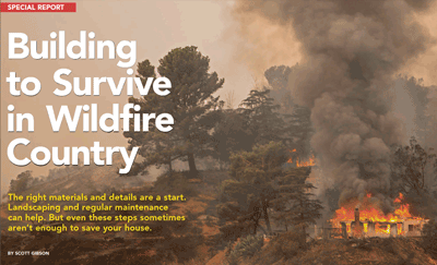 Article - Building to Survive in Wildfire Country by Scott Gibson